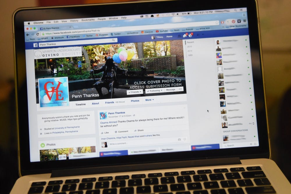 The Penn Thanks Facebook page, created by the Wharton Undergraduate Giving Society's Membership Committee, aims to promote a culture of positivity among Penn's campus.