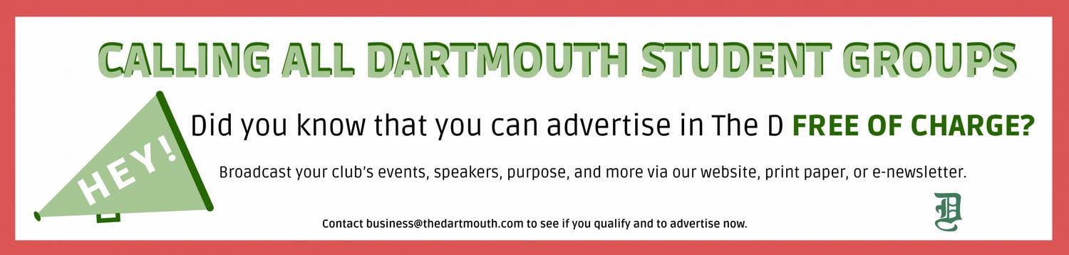 Advertise your student group in The Dartmouth for free!