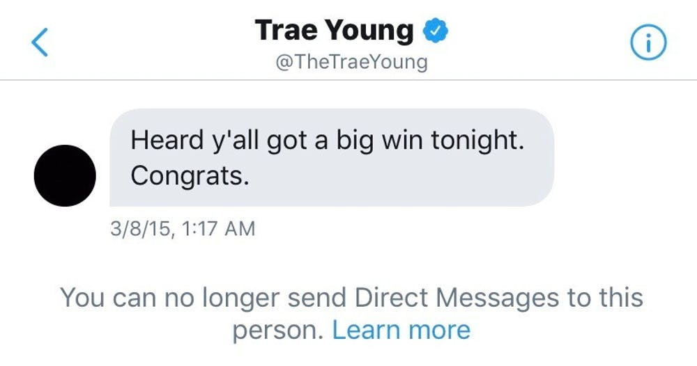 Trae Young DMed our Twitter account in 2015  We did not