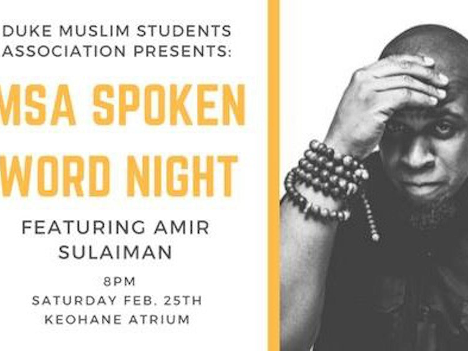 The Muslim Student Association's spoken word night featured special guest Amir Sulaiman.