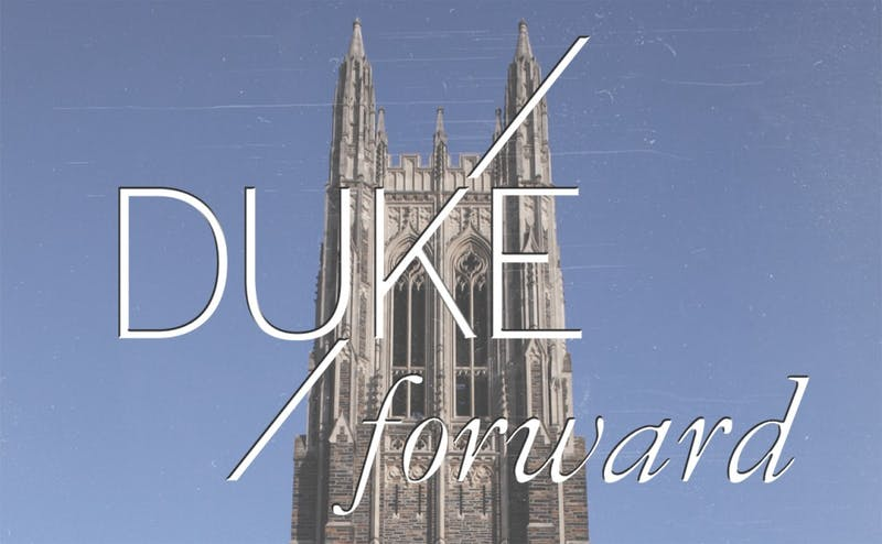 Following the Great Recession, the University's Duke Forward capital campaign has taken on a new life from any initiative that has come before.