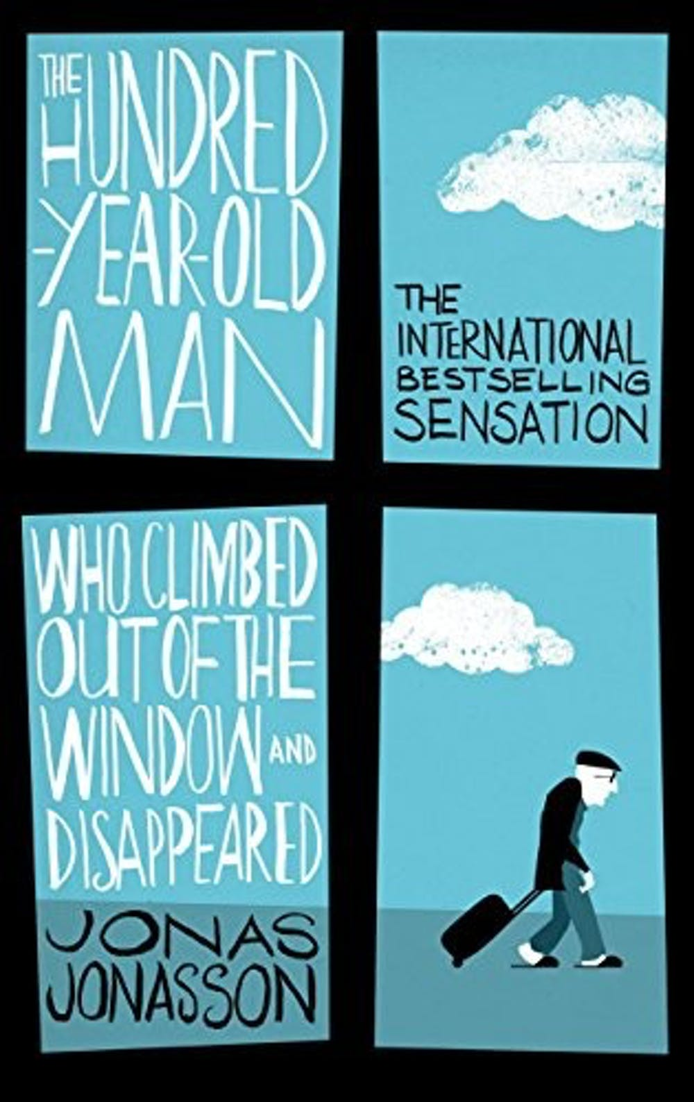 The Hundred-Year Old Man Who Climbed Out of The Window and Disappeared