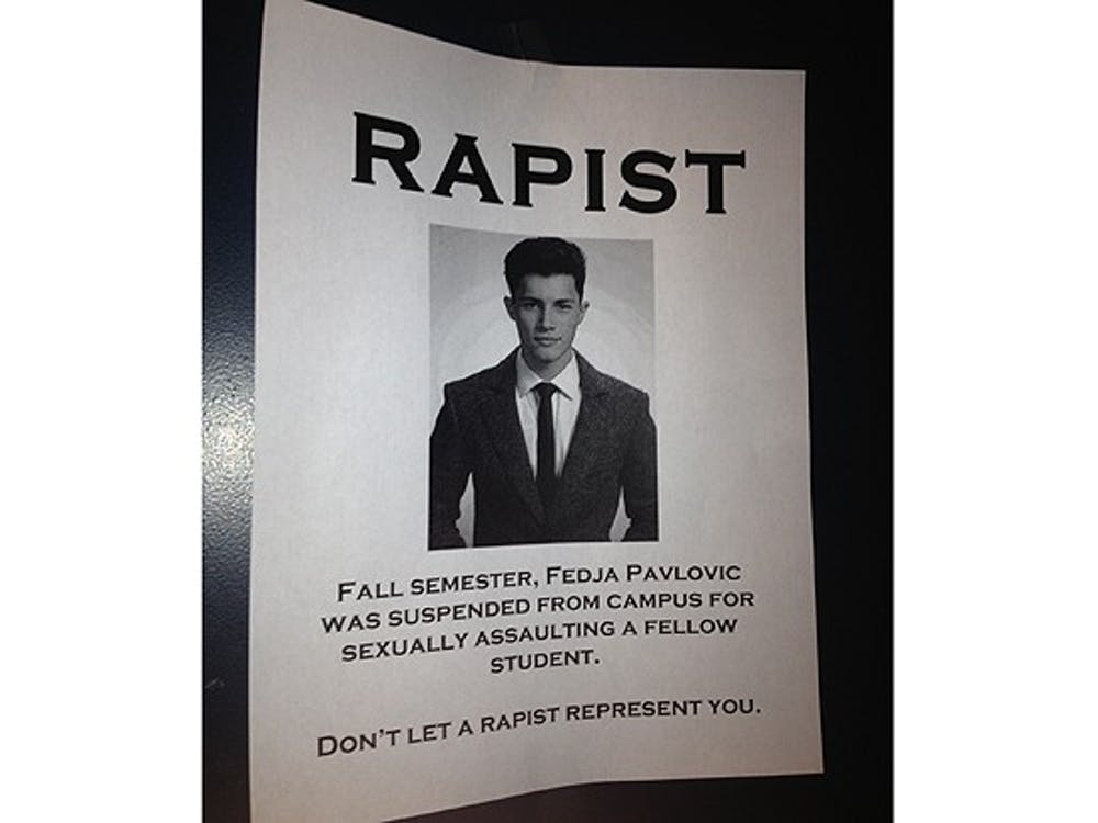 These anonymously posted flyers, such as this one found in Few Quadrangle, accused DSG candidate Fedja Pavlovic of sexual assault.