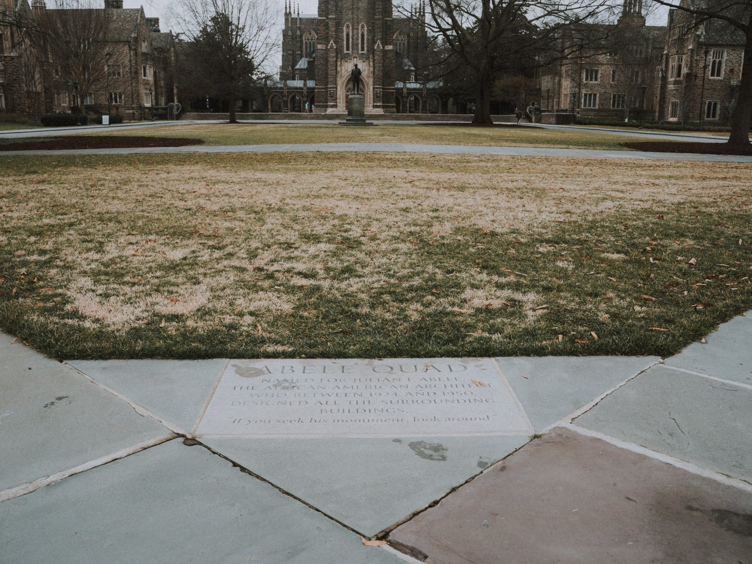 """Abele Quad rests right in front of Duke Chapel. The quad is named after Julian Abele, a prominent African-American architect and the """"Designer of Duke's West Campus."""""""