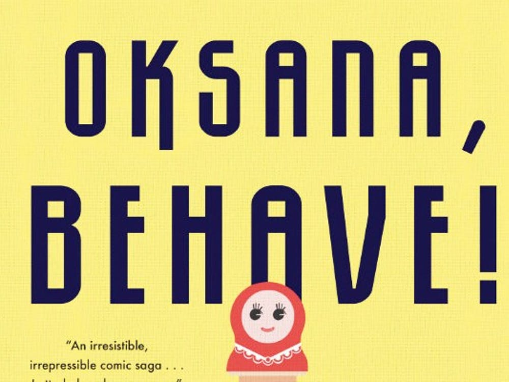 "Duke alum Maria Kuznetsova's first novel, ""OKSANA, BEHAVE!"" stitches a loosely autobiographical narrative."