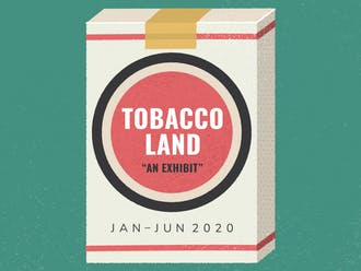 """""""Tobaccoland"""" is on display in the Mary Duke Biddle Room in the Rubenstein Library."""