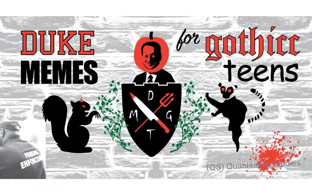 'My brain thinks in memes': The story behind the Duke Memes for Gothicc Teens Facebook page