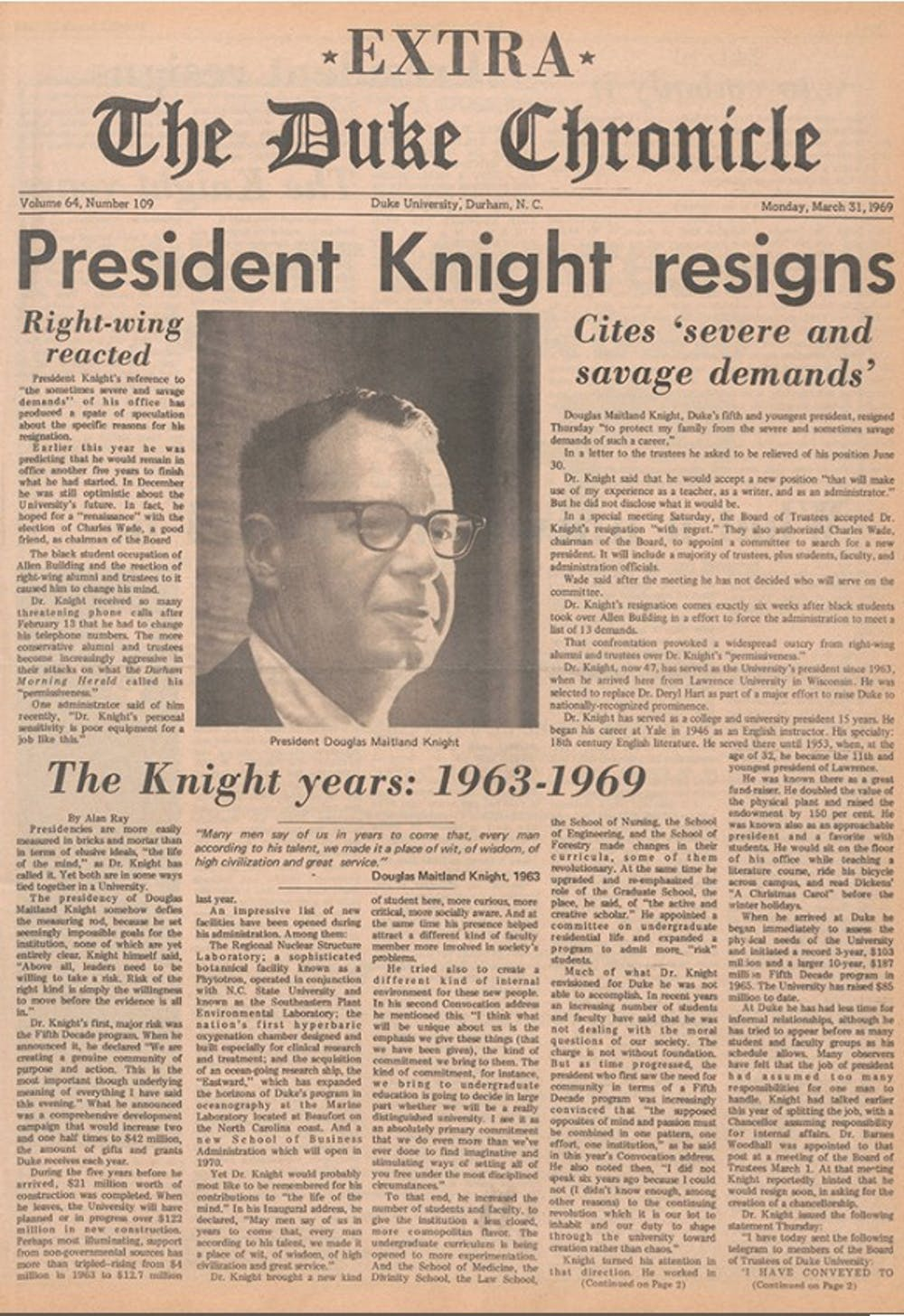President Douglas Knight resigns in 1969.