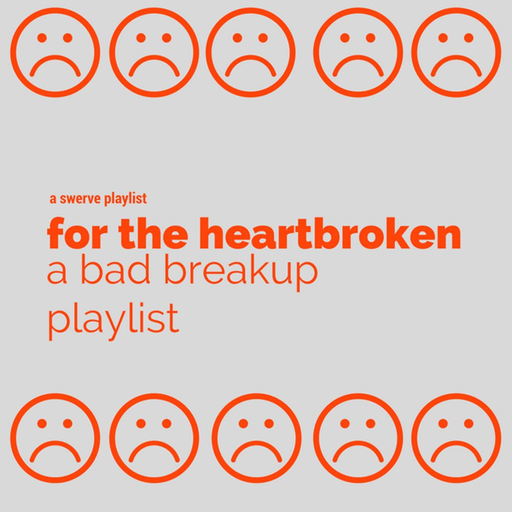 For the heartbroken: the ultimate bad breakup playlist