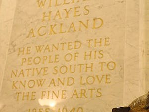 The Ackland Art Museum was founded through the  bequest of William Hayes Ackland. Mr. Ackland died in 1940, he originally left his bequest to Duke University. Duke's trustees refused the bequest and so it was given to UNC, which Ackland had also considered before he died.