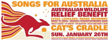 Songs for Australia will be held at Cat's Cradle on Sunday, Jan. 26 to benefit Australian wildlife rescue. Graphic courtesy of Jer Warren.