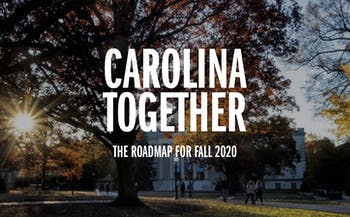 The header image for the newly-launched Carolina Roadmap website at UNC explaining the details of UNC's fall reopening