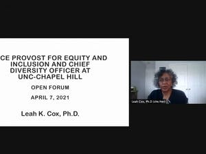 Dr. Leah Cox, the current Vice President of Inclusion and Institutional Equity at Towson University became the fourth and final candidate to host an open forum as part of the selection process for UNC's new Vice Provost for Equity and Inclusion and Chief Diversity Officer.