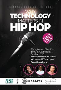 """Thinking Outside the Box: Why Technology Matters in Hip Hop"" will be held as a panel discussion on March 22 in Durham."