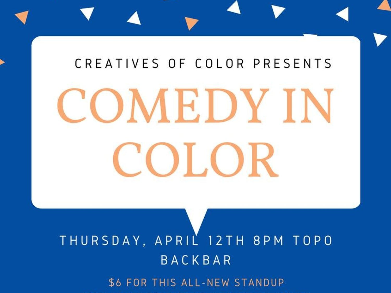 Creatives of Color is hosting Comedy in Color at the TOPO Back Bar. Courtesy of Noni Shemenski.