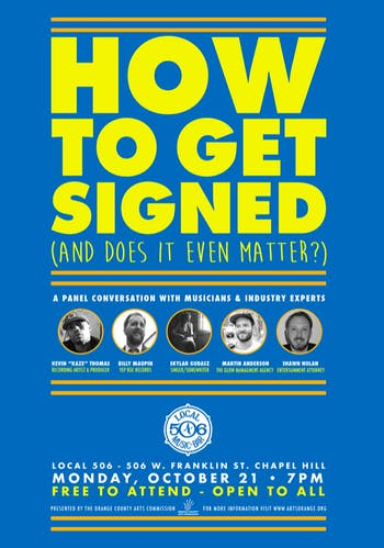 """Event graphic for """"How to Get Signed (and does it even matter?)"""" Photo courtesy of Orange County Arts Commission."""