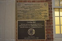 A plaque was placed on the outside of Carolina Hall, renaming it Zora Neale Hurston Hall. The plaque will be removed according to UNC Facilities Services.