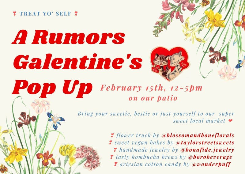 On Saturday Feb. 15th Rumors is hosting a Galentines Day pop-up from 12-5p.m.