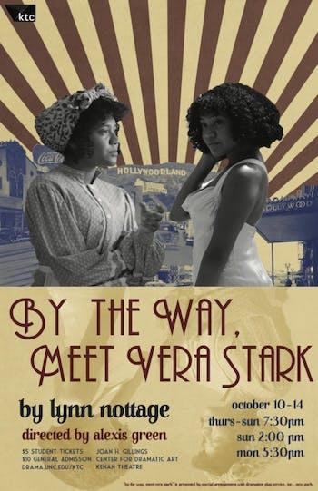 "The Kenan Theatre Company's performance of ""By the Way, Meet Vera Stark"" opens on Thursday, Oct. 10, 2019. Photo courtesy of David Navalinsky."