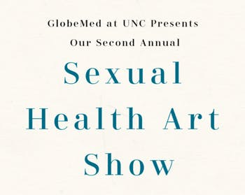 The Sexual Health Art Show will be held Nov. 5, 2019 in the Michael Hooker Research Center Lower Atrium. Photo courtesy of Cassidy Kershner.
