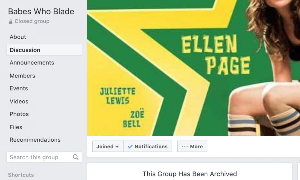 <p>Babes who Blade, a popular UNC-based Facebook group, was archived on May 16, 2020, and deleted the next day.</p>