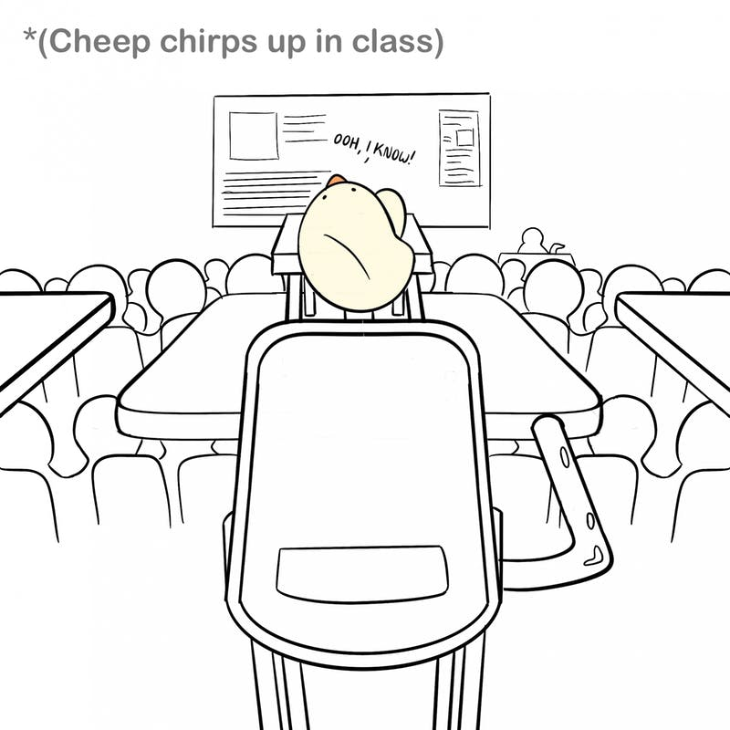 Lil cheep has begun classes, and he is more than willing to participate!