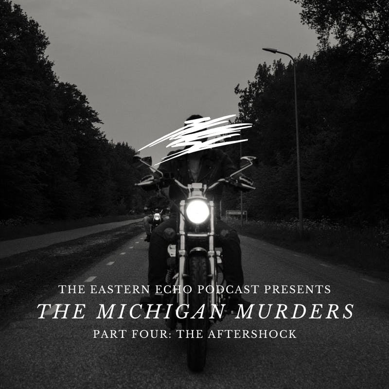 Michigan Murders podcast series Part 4 cover art