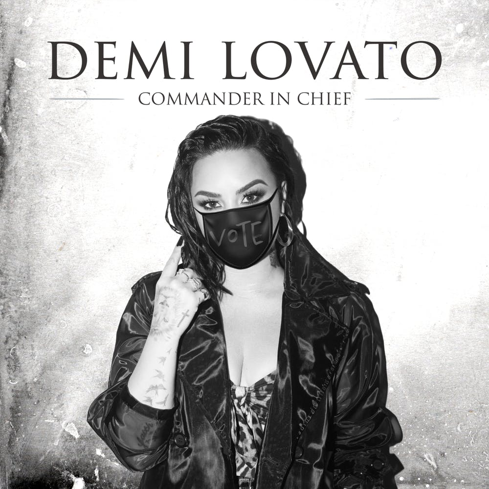 """Opinion: Demi Lovato brings an important message on her single, """"Commander In Chief."""""""