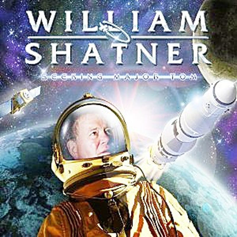 William Shatner's 'Seeking Major Tom' is No. 5 on the list.