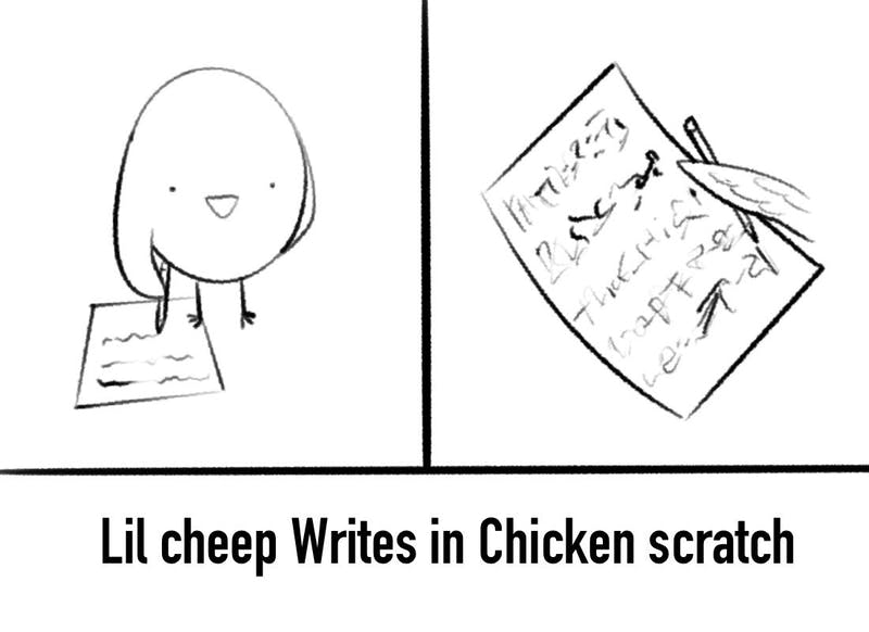 I mean, what did you expect a little chicken to write?
