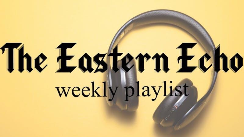 Eastern Echo weekly playlist graphic