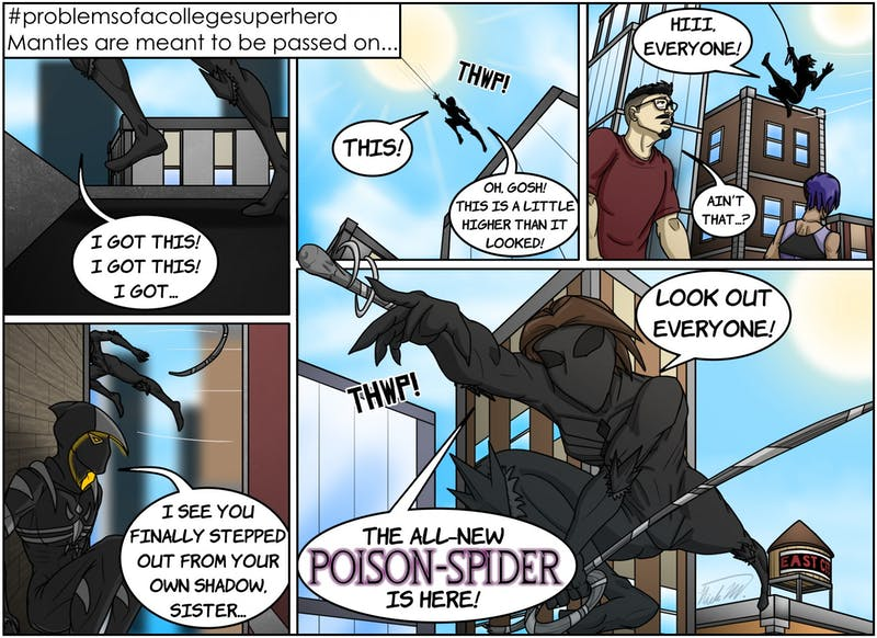 The name of Poison-Spider has finally reached its proper owner, the young clone/daughter of the fallen hero, Aela Phillips! The question now is will she be her own hero, or will she follow her father's footsteps?