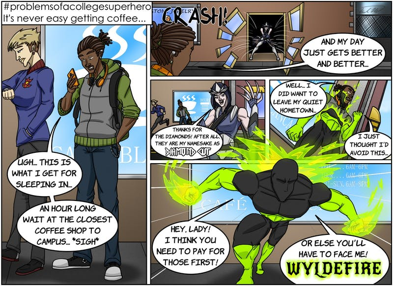 A new hero has arrived in East City: Wyldefire! And his first debut fight in the city came about from a bad coffee run? It sounds like he'll have his own problems as a college superhero!