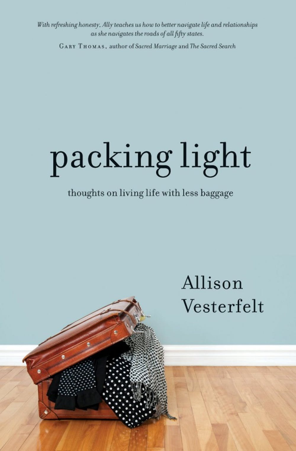 Packing Light by Allison Vesterfelt - Book Review