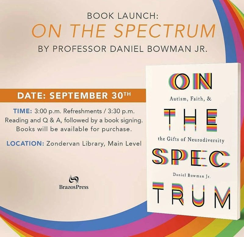 """Professor Daniel Bowman Jr. released his newest book, """"On The Spectrum"""" on Aug. 10 and will be holding a book release on Sept. 30. (Photo provided by Daniel Bowman Jr.)"""