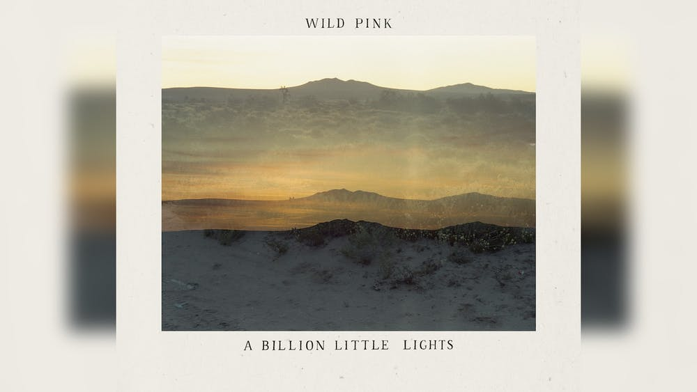"Wild Pink's newest album, ""A Billion Little Lights,"" was released Friday."