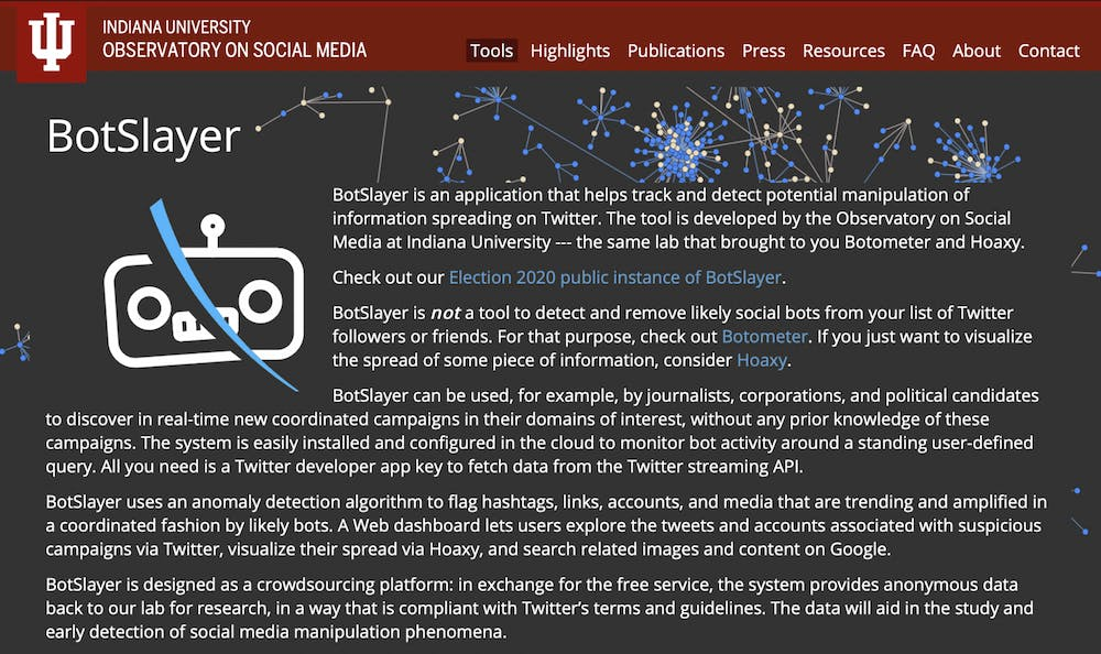 <p>A screen grab from the IU BotSlayer website. BotSlayer is an all-in-one application that scans social media in order to determine if a message is being pushed and popularized by bots.</p>