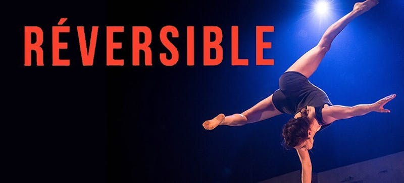 """""""Reversible,"""" a new production from a circus company who brought """"Traces"""" to IU Auditorium, will come to Bloomington on April 2-3."""