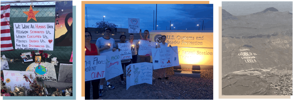 <p>From left to right: A memorial in honor of the victims of the El Paso Walmart shooting; Citizen Presence volunteers stand in protest at Clint Border Patrol Station in Clint, Texas; Ciudad Juárez, Mexico, can be seen from the sky on the flight to El Paso, Texas.</p>