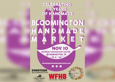 The Bloomington Handmade Market is celebrating 10 Years of Handmade on Nov. 10 from 10 a.m. to 4 p.m. at the Monroe Convention Center.
