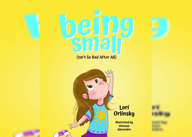 """IU alumna Lori Orlinsky's first children's book, """"Being Small (Isn't so Bad After All),"""" will be released April 16. Orlinsky graduated from IU in 2005 with a bachelor's degree in journalism."""