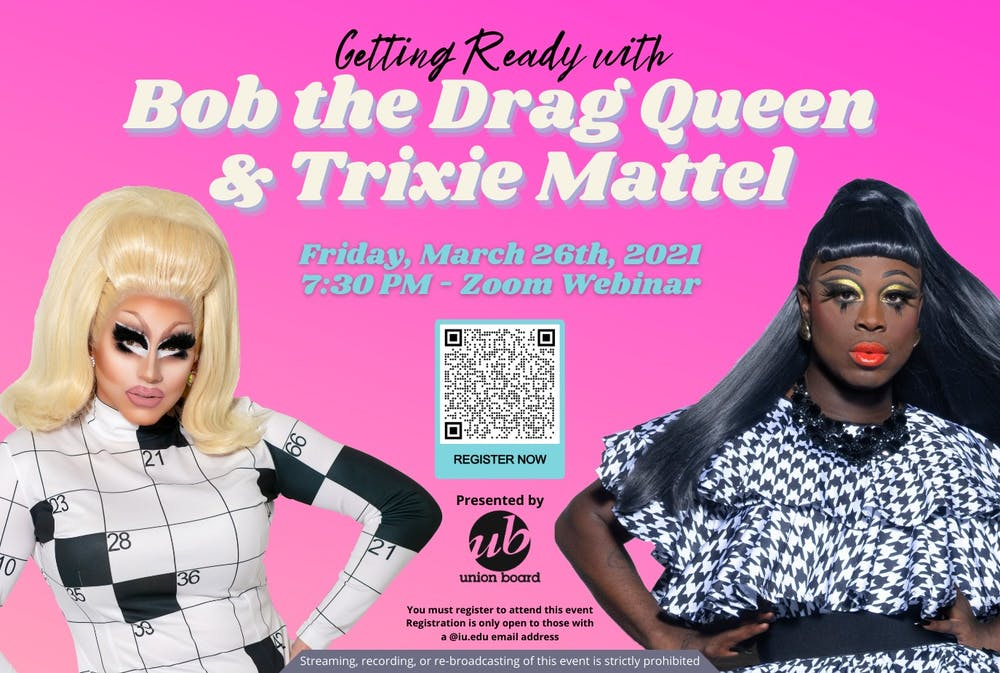 <p>Trixie Mattel and Bob the Drag Queen will giving advice on getting ready at 7:30 p.m. Friday during a Zoom Webinar presented by the IU Union Board.</p>