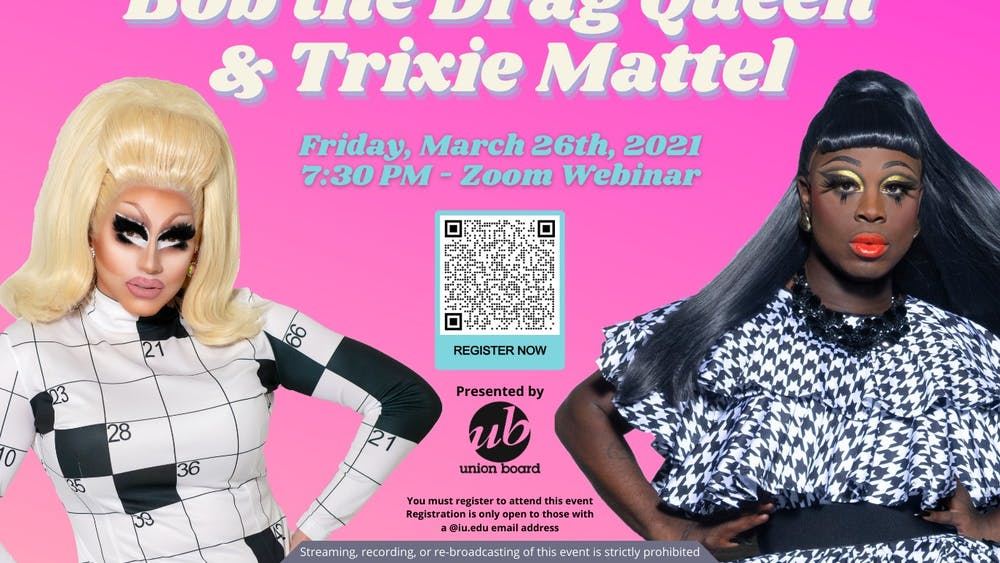 Trixie Mattel and Bob the Drag Queen will giving advice on getting ready at 7:30 p.m. Friday during a Zoom Webinar presented by the IU Union Board.
