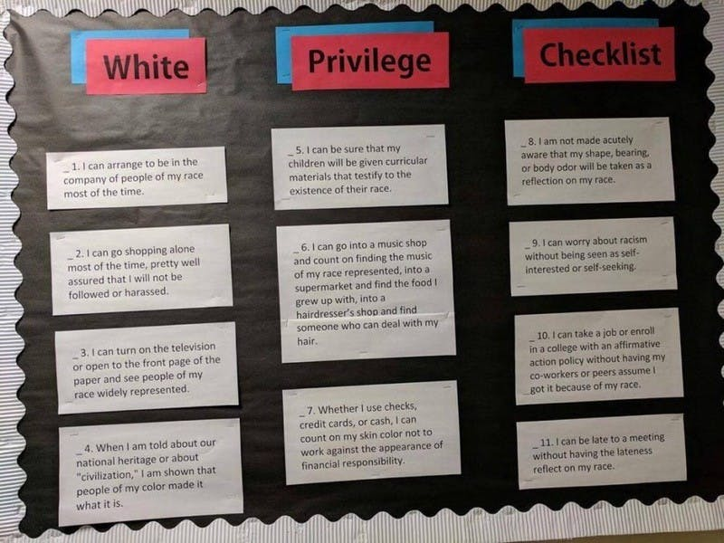 "A ""white privilege checklist"" was posted in Mark G. Yudof Hall last week."