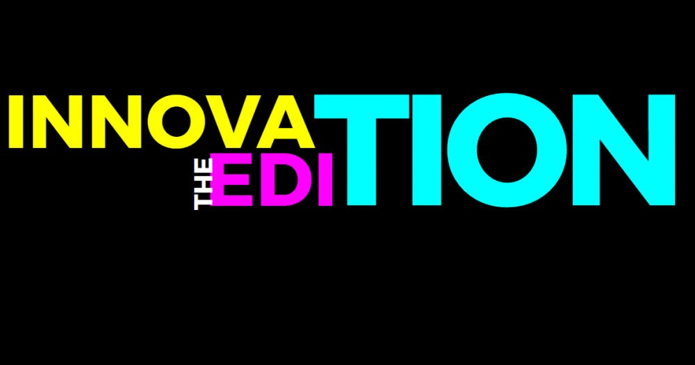 The Innovation Edition