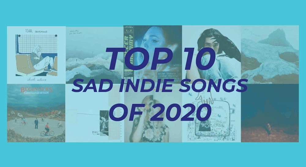 The top 10 sad indie songs of 2020