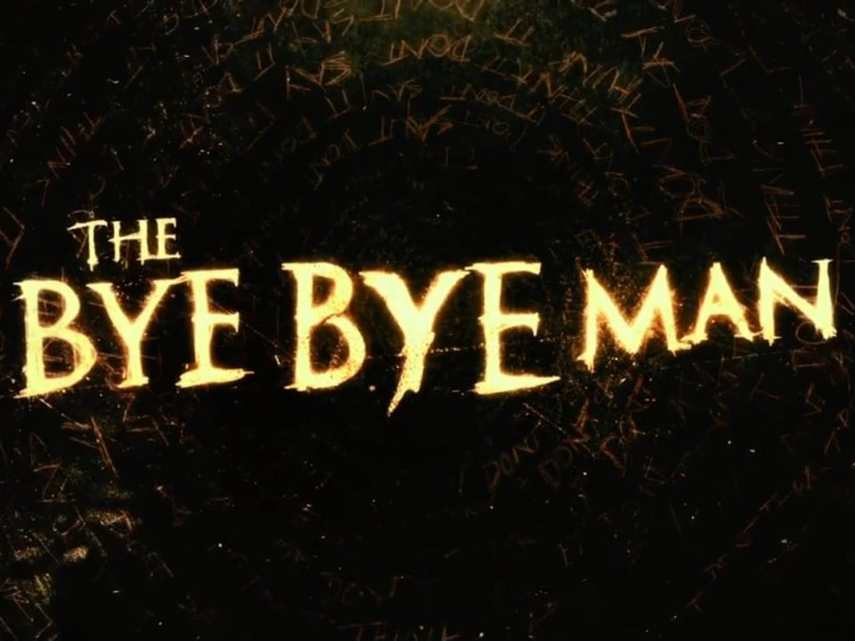 'The Bye Bye Man'