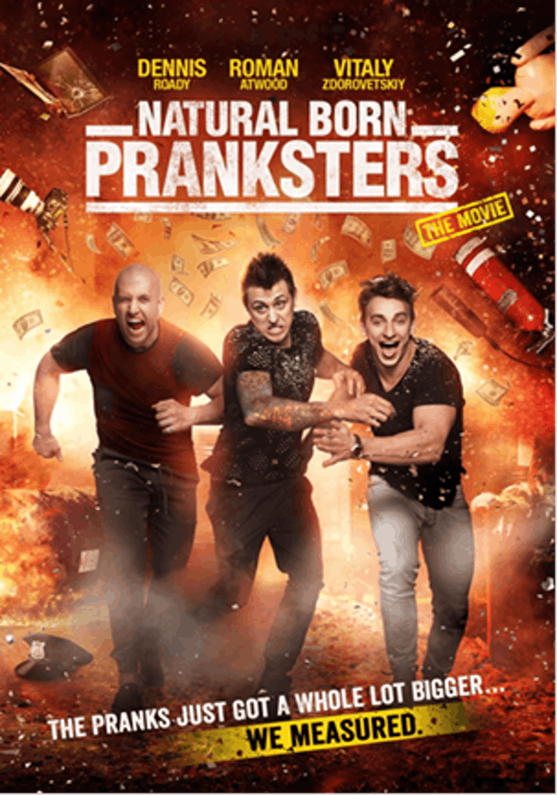 Natural Born Pranksters will open in theaters April 1.