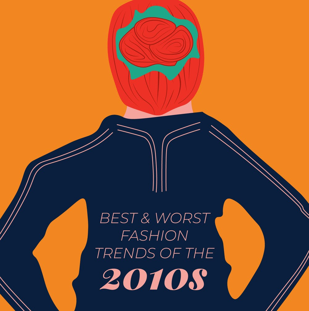 The best and worst fashion trends of the 2010s