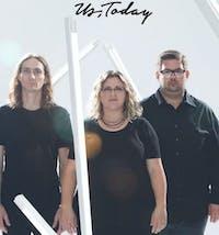 Us, Today will perform at Casa Nueva on Friday. (Provided via Alias Imaging - John Carrico, Adam Henry, Cody Gunningham)
